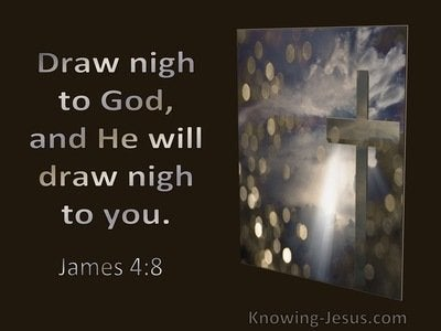 35 Bible verses about Drawing Near To God