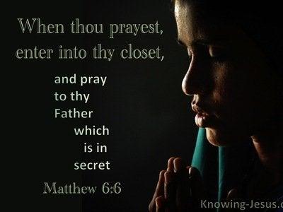 25 Bible verses about Secret Prayer