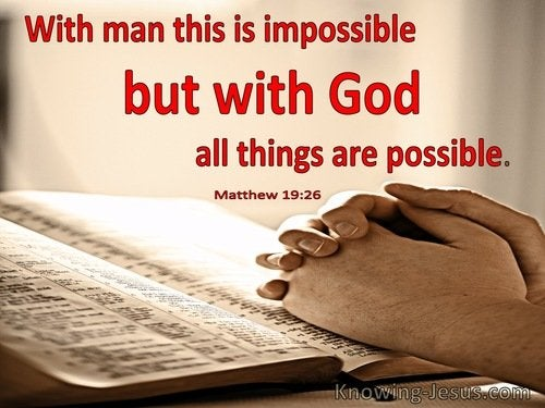 13 Bible verses about All Things Being Possible