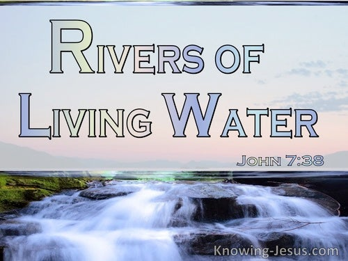 10 Bible verses about Living Water