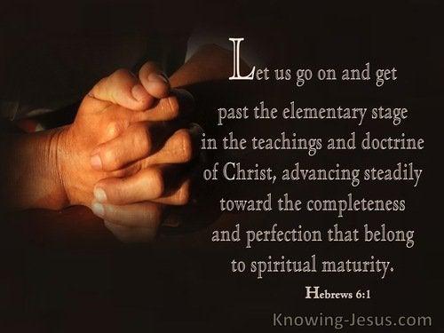 18 Bible verses about Spiritual Maturity